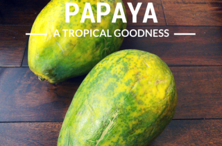 Papaya: A Healthy Food
